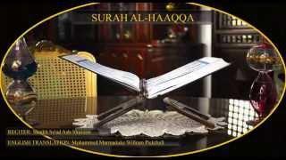 Surah 69 Al haaqqa (the Reality) Shaikh Sa'ud Ash shuraim