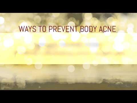 Back Acne treatment - Getting rid of body Acne