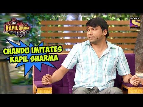 Chandu Imitates Kapil Sharma - The Kapil Sharma Show