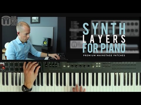 Mainstage patches - Synth Layers for piano