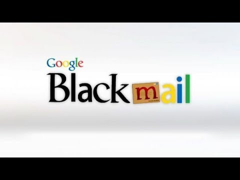 Google is Going to Blackmail You