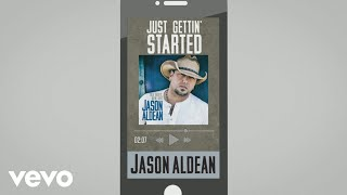 Download Lagu Jason Aldean - Just Gettin' Started (Audio) Gratis STAFABAND