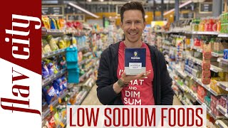 The BEST Low Sodium Foods At The Grocery Store...And What To Avoid!