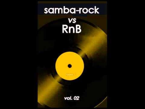 Samba-Rock vs. RnB - Vol. 02