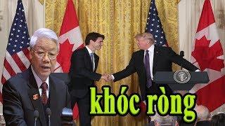 Mỹ và Canada quyết định ĐUỔI Việt Nam ra khỏi Hiệp Định Thương Mại TTP khiến Trọng Lú KHÓC RÒNG