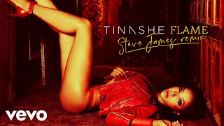 Tinashe - Flame (Steve James Remix)[Audio]