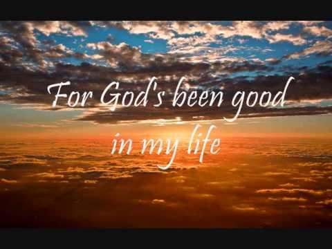 God's been Good