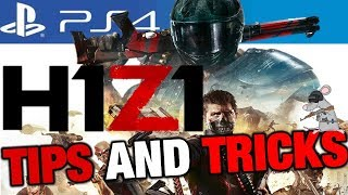 H1Z1 PS4 TIPS AND TRICKS - BEST GUNS! BEST LOOT! HOW TO PLAY BETTER