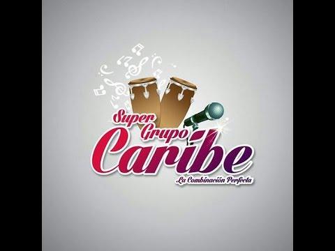 Super Grupo Caribe Darte Un Beso (vol.16) video