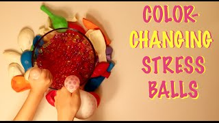 How To Make Color Changing Stress Balls For Kids!!!