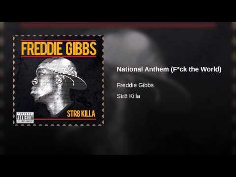 National Anthem (F*ck the World)