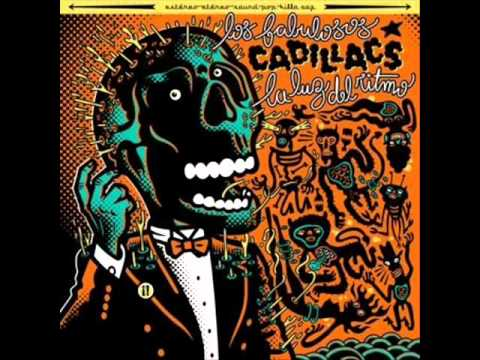 Los Fabulosos Cadillacs - Wake Up And Make Love With Me