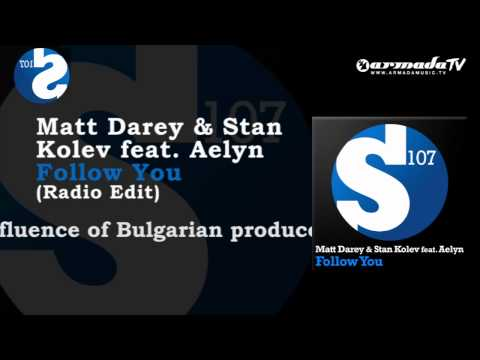 Matt Darey & Stan Kolev feat. Aelyn - Follow You (Radio Edit)
