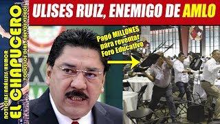 FILTRAN VIDEO DONDE ULISES RUIZ PAGÓ MILLONES PARA REVENTAR FORO EDUCATIVO