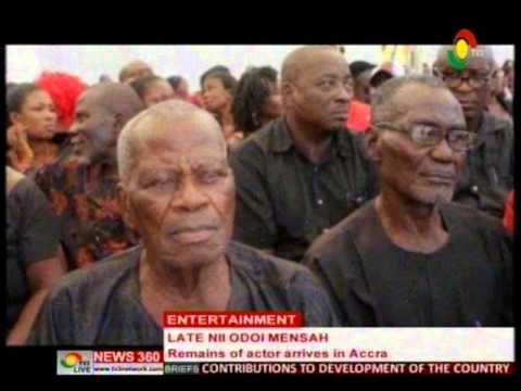News360 - Entertainment - Remains of actor Odoi Mensah finally arrives in Accra - 30/4/2016