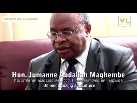 Voices of Leaders Interviews Jumanne Maghembe, Agriculture Minister, Tanzania