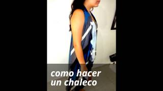 paso a paso de como hacer un chaleco en tela de forma facil, Step by step how to make a vest in clot