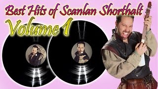 The Best Hits of Scanlan Shorthalt - Volume 1 (Available Today From Gilmore's Glorious Goods!)