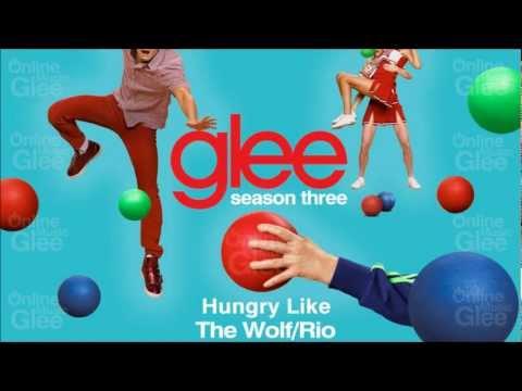 Glee Cast - Hungry Like The Wolf