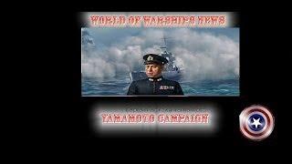 World of Warship news 17: Campaign for Yamamoto