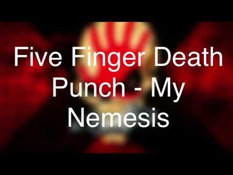 Five Finger Death Punch - My Nemesis LYRICS