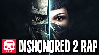 "DISHONORED 2 RAP by JT Music - ""Honor"""