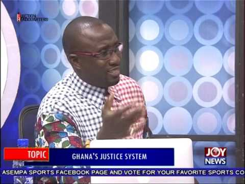 Ghana's Justice System - PM Express on Joy News (18-7-16)