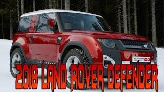 2018 Land Rover Defender Redesign - Exterior Interior Design