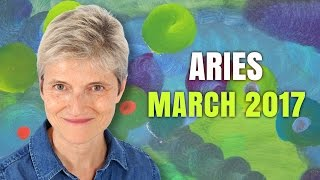 ARIES MARCH 2017 Horoscope Forecast