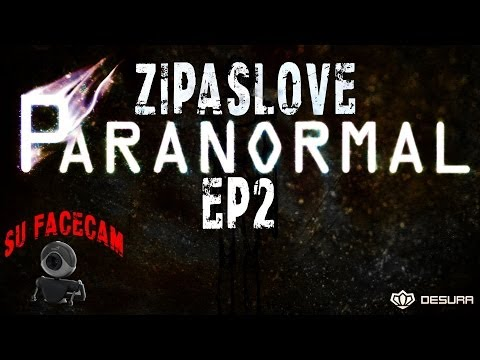 Paranormal ep2 su ZipuLove + faccccecam- Primyžo ant kilimo ;o