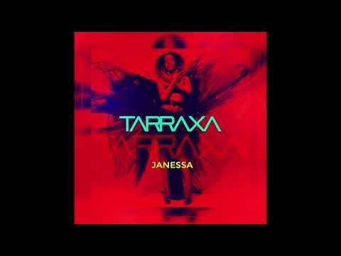 Janessa - Tarraxa (Audio Officiel)