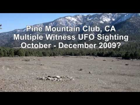 Pine Mountain Club, CA - Multiple Witness UFO Sighting - Case Re-Visit - 08-09-2015