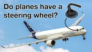 Do PLANES have a STEERING WHEEL? All about NOSE WHEEL STEERING