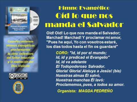 Evangelismo Musical: OID LO QUE NOS MANDA EL SALVADOR