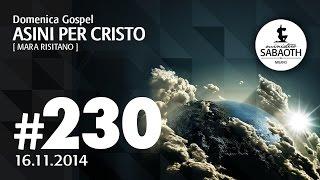 Domenica Gospel @ Milano | Asini per Cristo - Mara Risitano | 16.11.2014