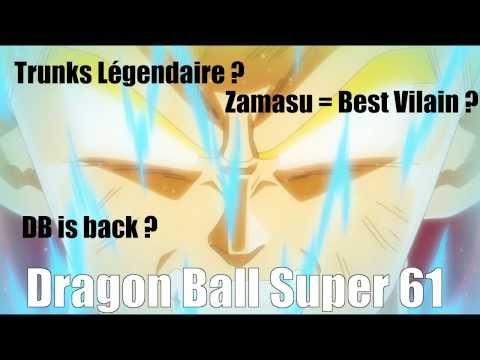 Trunks SSJ Légendaire ? Zamasu Best Méchant ? DB is back ? - DRAGON BALL SUPER ep 61 thumbnail