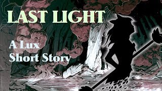 Last Light - A Lux Short Story