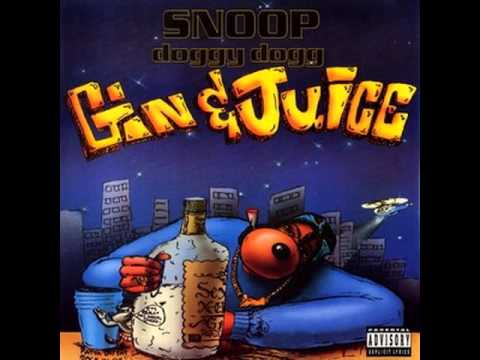 Gin + Juice (Official Clean Version) - Snoop Dogg