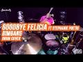 Goodbye Felicia & Stephanie Poetri - Bimbang ( Melly Goeslaw ) - Drum Cover by Superkevas thumbnail