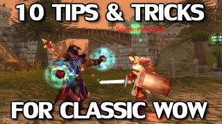10 Handy Tips & Tricks for Classic WoW