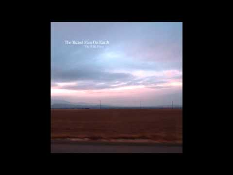 Tallest Man On Earth - The Wild Hunt