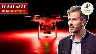 Satellites, drones, véhicules... Ils nous espionnent tous ? | Clément Mallet - Cabaret de la Science