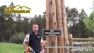 Signs of the Mountains - Our No Trespassing and Private Property Signs