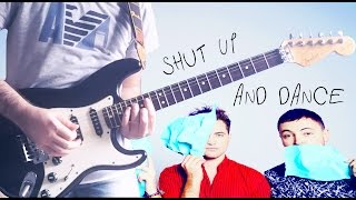 Shut Up And Dance - Guitar Cover (Walk The Moon) + GUITAR TAB