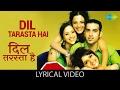 Dil Tarasta Hai with lyrics । दिल तरसता है के बोल । Stop! | Gauri S | Ishita Arun|DiaTejaswini K