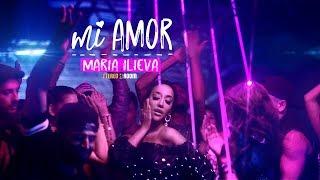 Мария Илиева - Mi Amor