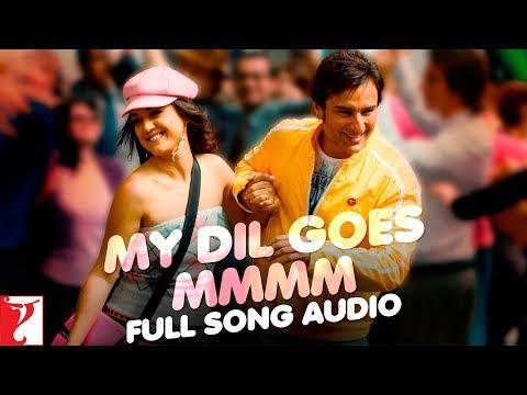 My Dil Goes Mmmm - Full Song Audio   Salaam Namaste   Shaan   Gayatri Iyer   Vishal & Shekhar
