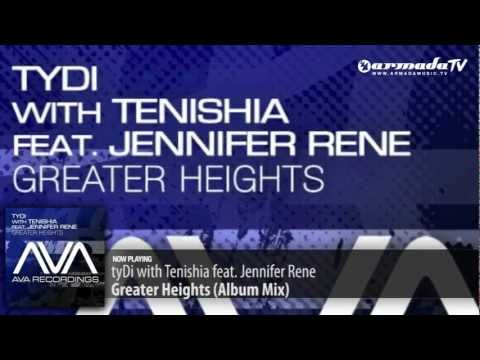 tyDi feat. Jennifer Rene & Tenishia – Greater Heights (Album Mix)