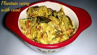 Plantain curry with curd
