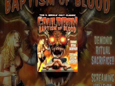 The Cauldron: Baptism of Blood   Horror Movie